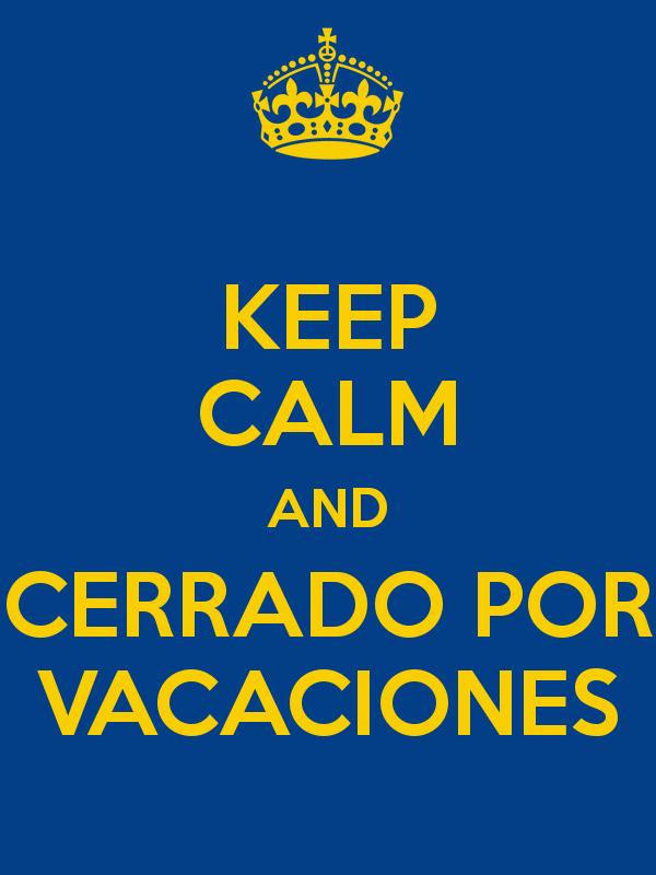keep-calm-and-cerrado-por-vacaciones.jpg